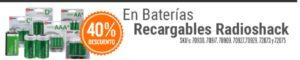 RadioShack Oferta Baterías Recargables