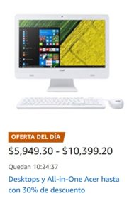 Amazon Oferta Desktops y AiO's Acer