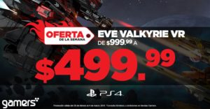 Gamers Oferta Eve Valkyrie VR para PS4