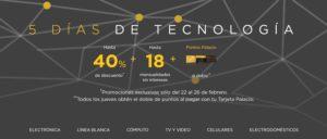 El Palacio de Hierro Oferta 5 Días de Tecnología